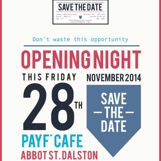 Opening night in Dalston 2014